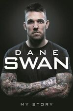 Dane Swan: My Story by Dane Swan (Hardback, 2016)