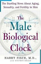 The Male Biological Clock: The Startling News About Aging