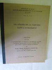 Thèse de Médecine de 1969  /Les Lésions de la Caduque dans l'avortement