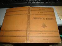 L'AGRICOLTORE AL MICROSCOPIO - A. MARESCALCHI - BIBLIOTECA AGRARIA OTTAVI 1904