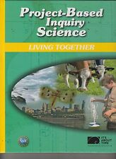 Project-Based Inquiry Science Living Together PBIS NSF It's About Time NEW E1-81