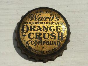 Vintage Used Cork Lined Ward's Orange Crush A Compound 6 FL OZ Soda Bottle Cap