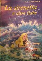 La sirenetta e altre fiabe - H.C. Anderson - Bietti - 1970 - M