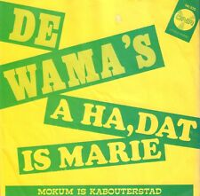 "DE WAMA'S ‎– A Ha, Dat Is Marie (1970  VINYL SINGLE 7"" HOLLAND)"