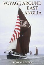 Voyage Around East Anglia,Robert Simper