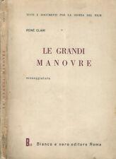 Le grandi manovre. Sceneggiatura. Renè Clair. 1956. .