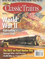 Classic Trains Winter 2001 World War II Railroading B&O Hitler's Rail Wreckers