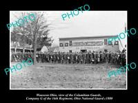 OLD LARGE HISTORIC PHOTO OF WAUSEON OHIO THE COLUMBIAN GUARDS REGIMENT c1880