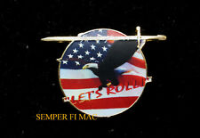 UNITED 93 WTC 9-11 LAPEL HAT PIN LETS ROLL US ARMY MARINES NAVY AIR FORCE PA NY