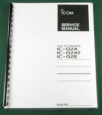 """Icom IC-02AT Service Manual: w/11""""X24"""" Schematic, Protective Covers"""
