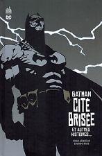COMICS - URBAN COMICS - BATMAN : CITE BRISEE ET AUTRES HISTOIRES - AZZARELLO