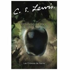 El Sobrino del Mago Cronicas de Narnia Spanish Edition