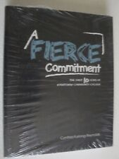 A FIERCE COMMITMENT BY CYNTHIA FURLONG REYNOLDS WASHTENAW COMMUNITY COLLEGE
