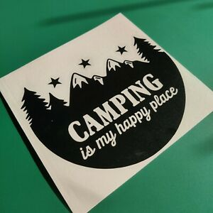 Camping Is My Happy Place Car/Van/Camper/Bike/Laptop Decal Sticker Vinyl Graphic