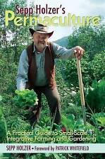 Sepp Holzer's Permaculture: A Practical Guide to Small-Scale,-ExLibrary