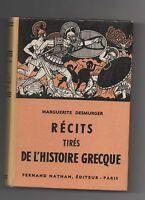 Récits tirés de l'Histoire Grecque. NATHAN 1959. Superbe état