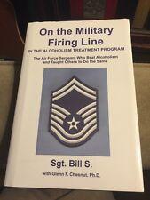 On The Military Firing  Alcoholism Treatment Program Signed Bill Charlton Heston
