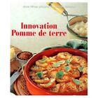 Livre recettes de cuisine Innovation pomme de terre