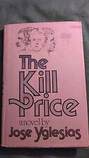 The Kill Price by José Yglesias (1976, Hardcover)