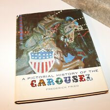 History of the Carousel Book - Frederick Fried - Hardcover