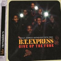 BT Express - Give Up The Funk The BT Express Anthology (19741982) [CD]