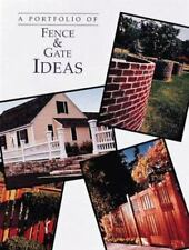 Portfolio of Fence and Gate Ideas (Portfolio of Ideas) Cy Decosse Inc Paperback