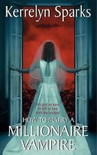 How to Marry a Millionaire Vampire 1 by Kerrelyn Sparks (2005, Pb) Paranormal