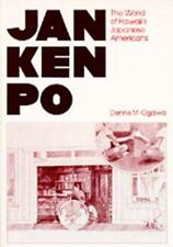 Jan Ken Po : The World of Hawaii's Japanese Americans by Dennis M. Ogawa (1978,
