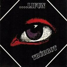 "Trubrot:  ""...Lifun""  (Digipak CD Reissue)"