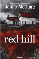 Red Hill (Spanish Edition) (Spanish) Paperback by Jamie McGuire
