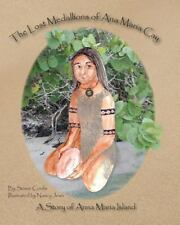 The Lost Medallions of Ana Maria Cay : A Story of Anna Maria Island by Susan...