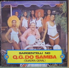 SARGENTELLI NO Q.G (QUADRA GERAL) DO SAMBA BRAZIL PRESS LP CAMDEN 1972