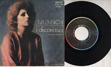 IVA ZANICCHI disco 45 giri STAMPA ITALIANA Confessioni + I discorsi tuoi 1976
