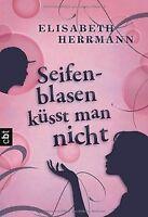 Seifenblasen küsst man nicht von Herrmann, Elisabeth | Buch | Zustand gut