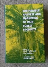 Sustainable Harvest and Marketing of Rain Forest Products Conservation Int'l VG+