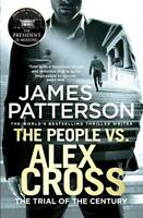 The People vs. Alex Cross: (Alex Cross 25),James Patterson, An .9781784753634,
