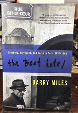 Beat Hotel : Ginsberg, Burroughs, and Corso in Paris, 1957-1963 by Barry Miles …