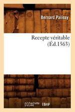 Recepte Veritable (Ed.1563) (Paperback or Softback)