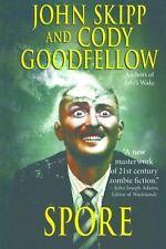Spore by John Skipp and Cody Goodfellow (2014, Paperback)