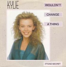 "KYLIE MINOGUE -  Wouldn't Change A Thing (ps) 7""  45"