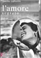 Amore Segreto (L'),Paola Calvetti  ,Baldini Castoldi Dalai Editore,1999