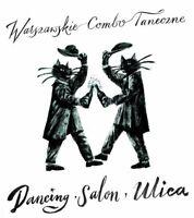 Warszawskie Combo Taneczne - Dancing, Salon, Ulica | CD