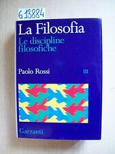 P. ROSSI - LA FILOSOFIA - III VOL. - GARZANTI - 1996