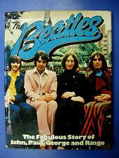 THE BEATLES THE FABULOUS STORY OF JOHN,PAUL,GEORGE AND RINGO- A4