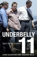 Underbelly 11 by Andrew Rule Paperback Book