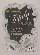 PUBLICITE PARFUM ZOFALY PASSION JEUX D'AMOUR RETOUR CHARMANT DE 1946 FRENCH AD
