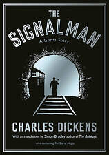 The Signalman: A Ghost Story,Dickens, Charles,Very Good Book mon0000127945