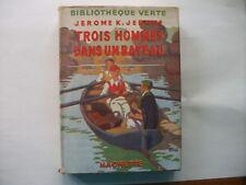 Bibliothèque verte à jaquette  Trois hommes dans un bateau      Jérome K.Jérome