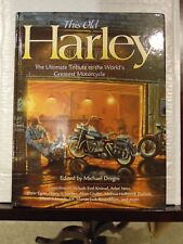 This Old Harley Ultimate Tribute to the World Greatest Motorcycle Hardcover Book