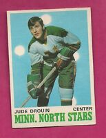 1970-71 OPC # 171 NORTH STARS JUDE DROUIN  ROOKIE EX+  CARD  (INV# A2146)